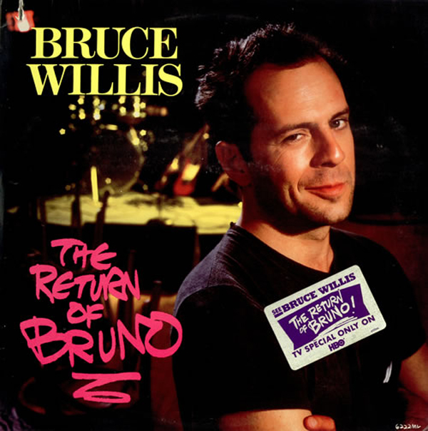 "Bruce Willis - ""The Return of Bruno"""