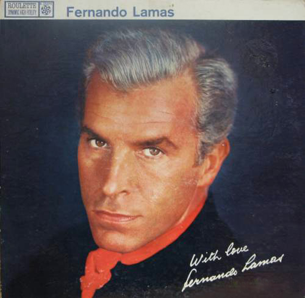 "Fernando Lamas - ""With Love..."""