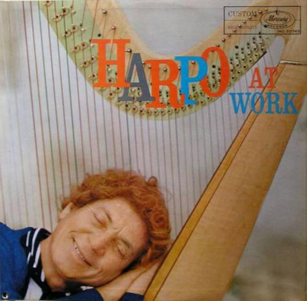 """Harpo Marx - """"Harpo at Work"""""""