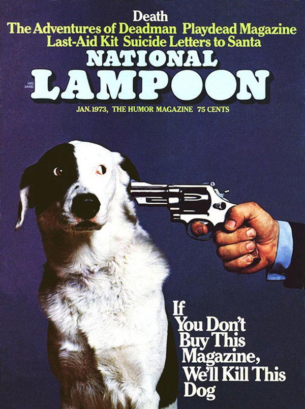 if-you-dont-buy-this-magazine-well-kill-this-dog-1973
