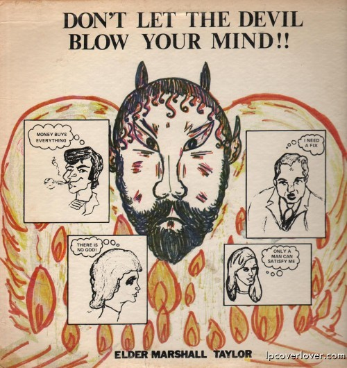 Don't Let the Devil Blow Your Mind - by The Elder, Marshall Taylor