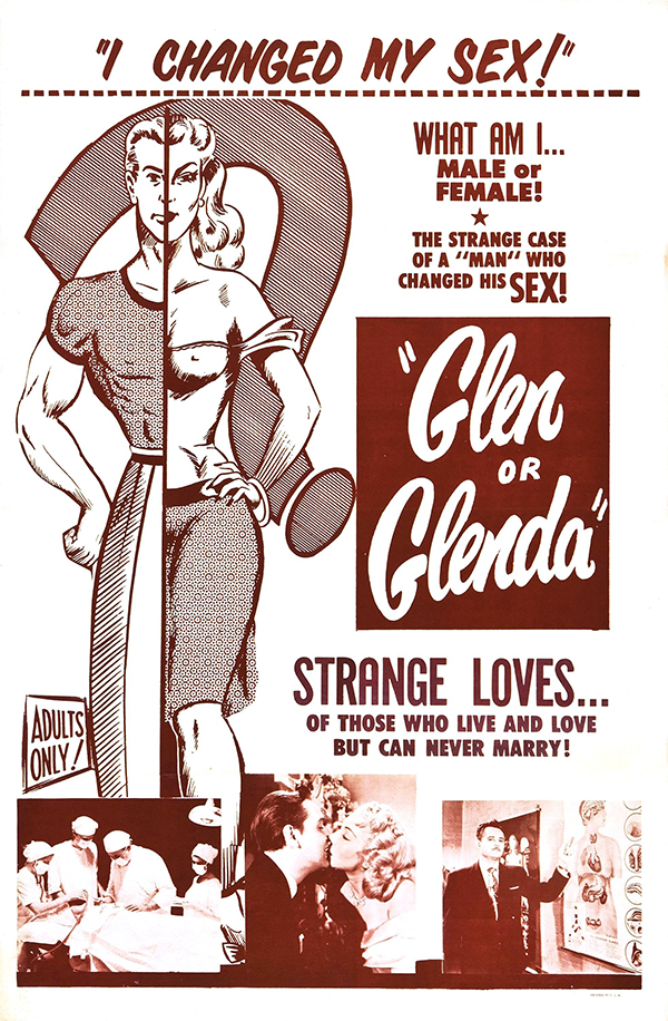 Glen or Glenda aka I changed My Sex  1953
