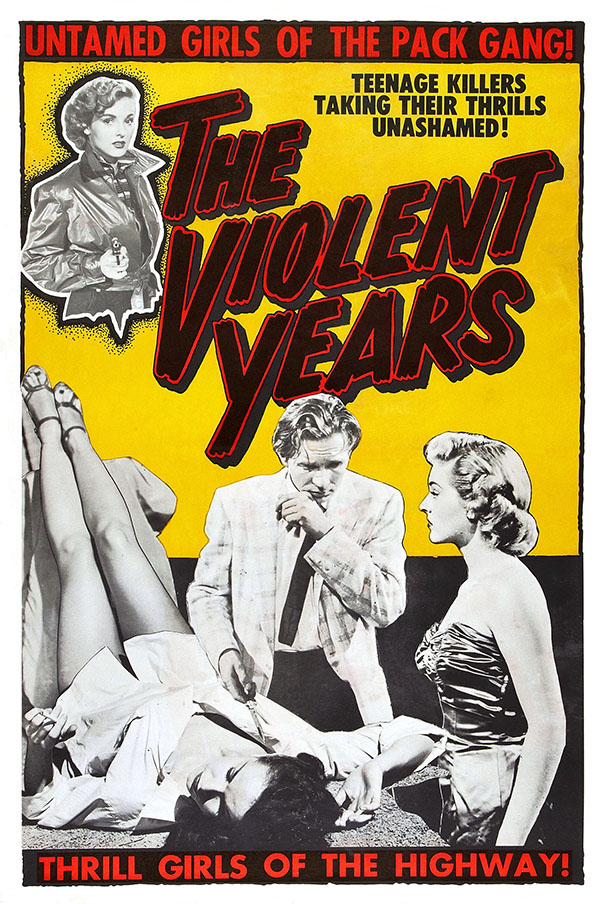 The Violent Years - 1956
