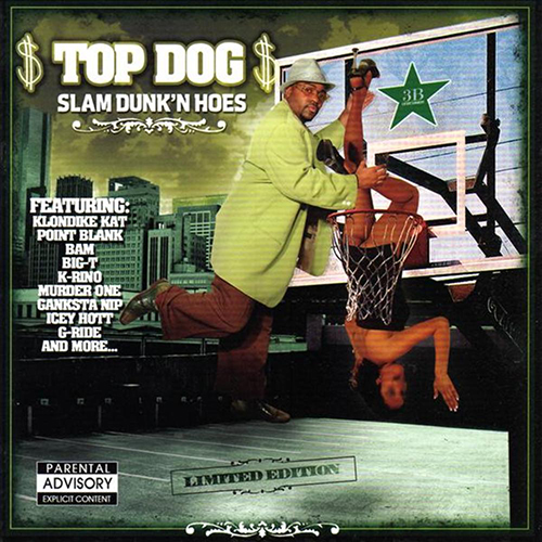 Top Dog - Slam Dunkin Hoes