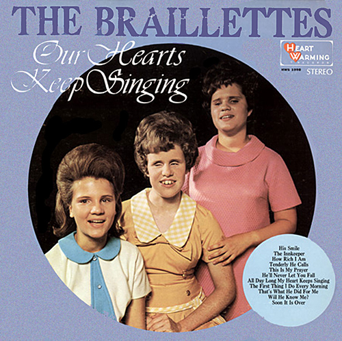 The Brailettes - Our Hearts Keep Singing