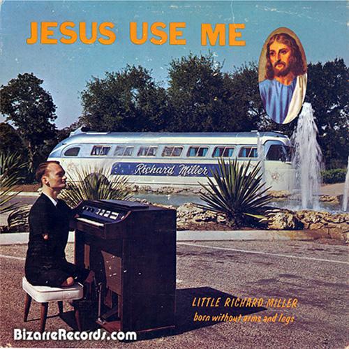 """Little"" Richard Miller - Jesus Use Me"