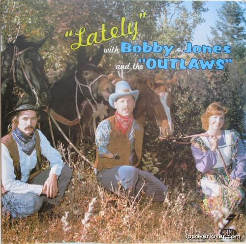 Bobby Jones & the Outlaws - Lately