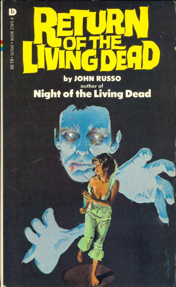 Return of the Living Dead by John Russo