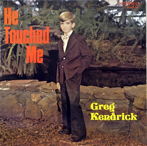 He Touched Me  - Greg Kendrick
