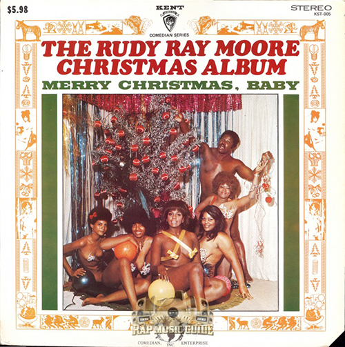The Rudy Ray Moore Christmas Album - Merry Christmas Baby