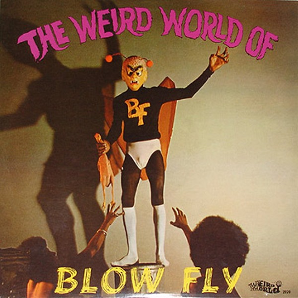 The Weird World of Blowfly - LP