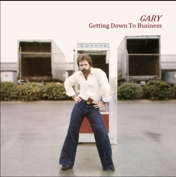 Gary - Getting Down to Business